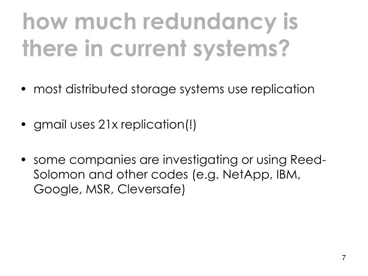 how much redundancy is there in current systems?