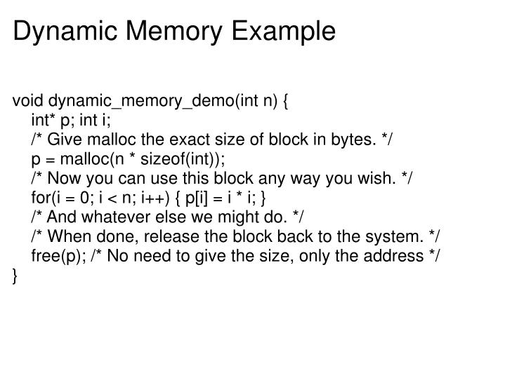 Dynamic Memory Example