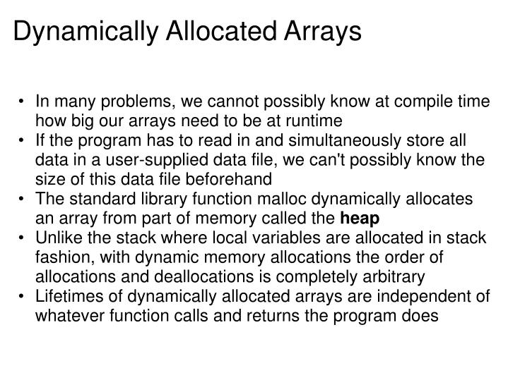 Dynamically Allocated Arrays