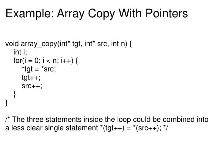 Example: Array Copy With Pointers