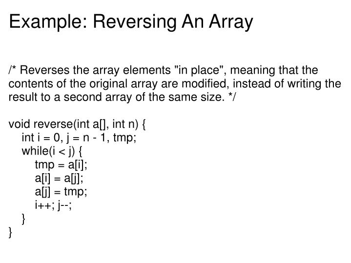 Example: Reversing An Array