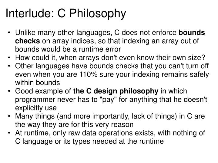 Interlude: C Philosophy