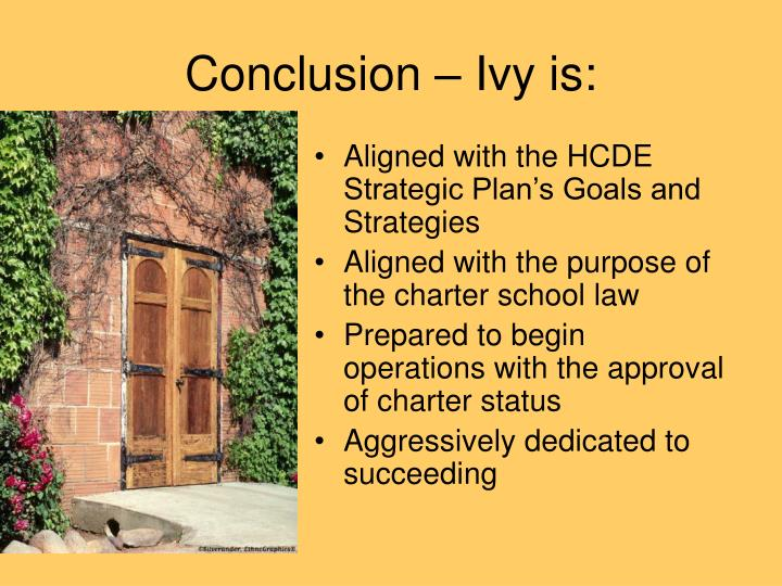 Conclusion – Ivy is: