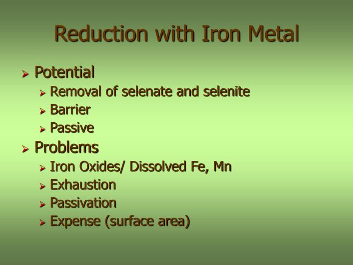 Reduction with Iron Metal