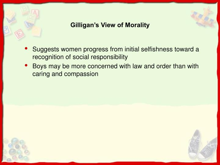 Gilligan's View of Morality