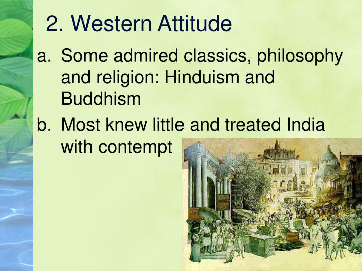 2. Western Attitude