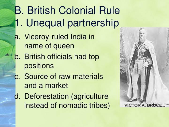 B. British Colonial Rule
