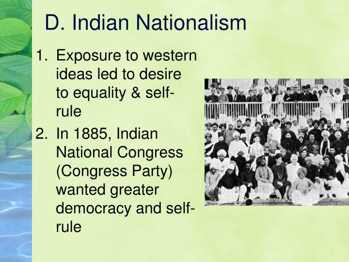 D. Indian Nationalism