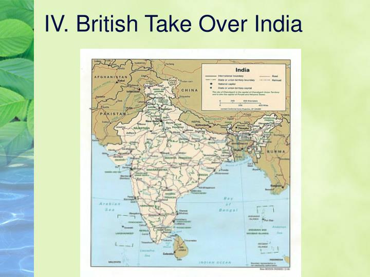 Iv british take over india