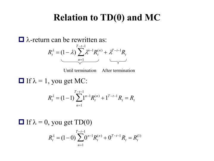 Relation to TD(0) and MC