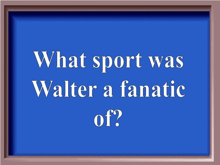 What sport was