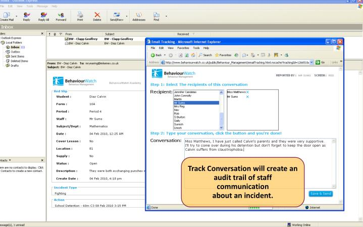 Track Conversation will create an audit trail of staff communication
