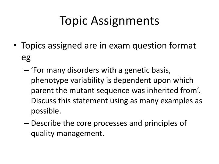 Topic Assignments