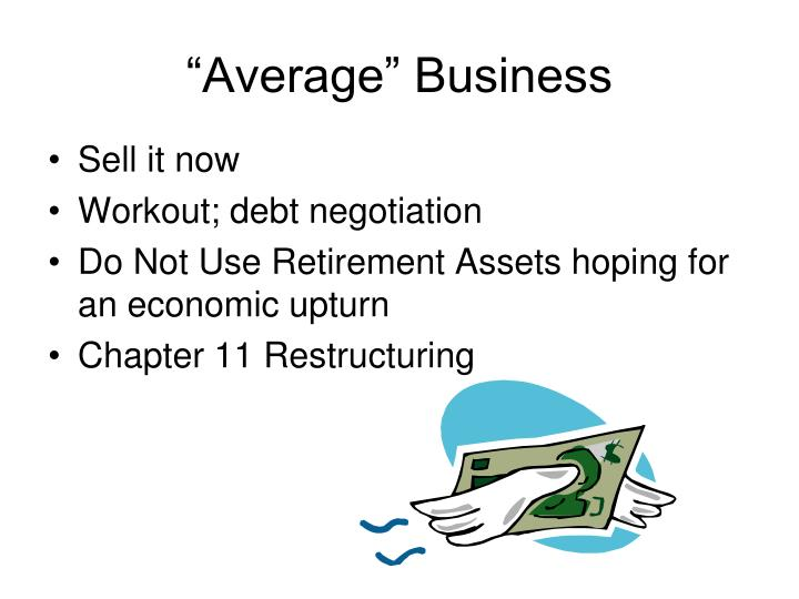 """Average"" Business"