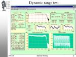 dynamic range test