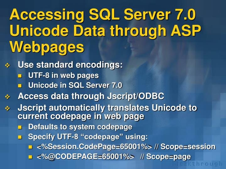 Accessing SQL Server 7.0 Unicode Data through ASP Webpages
