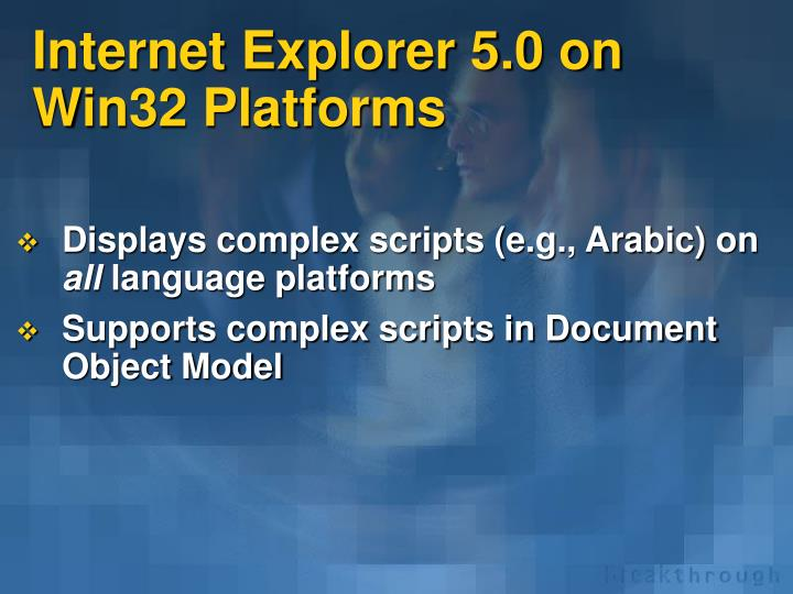 Internet explorer 5 0 on win32 platforms