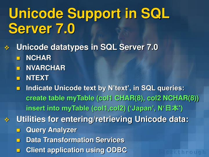 Unicode Support in SQL Server 7.0