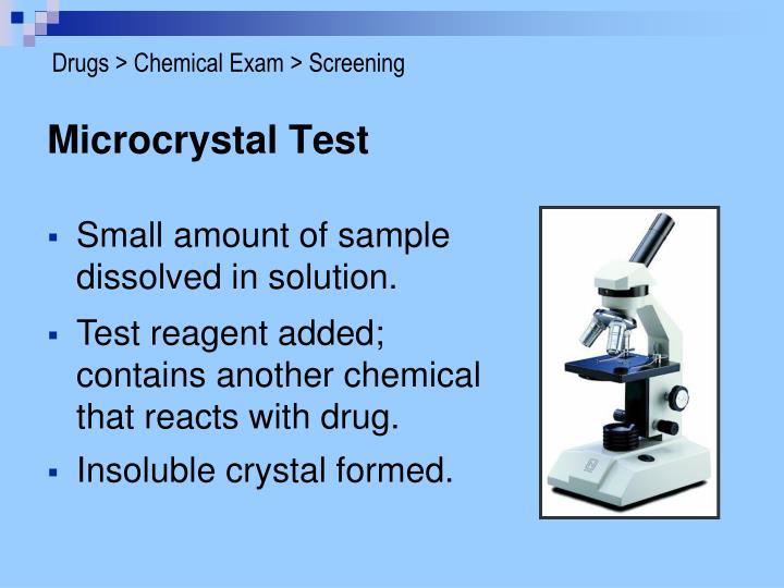 Drugs > Chemical Exam > Screening