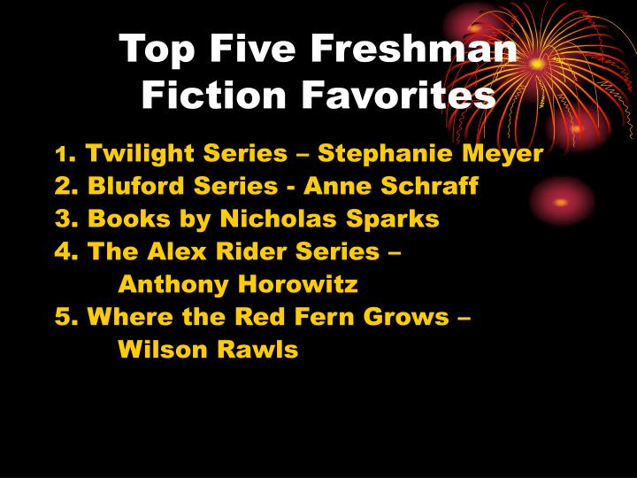 Top Five Freshman Fiction Favorites