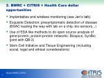 2 bwrc citris health care dollar opportunities1