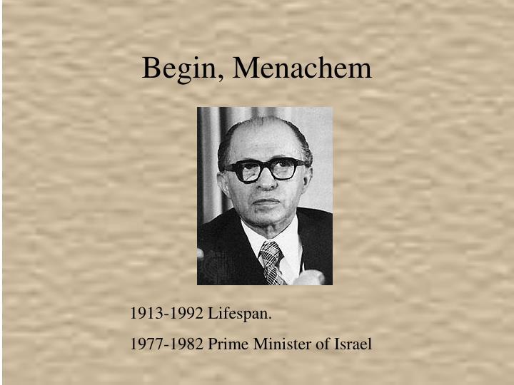 Begin, Menachem