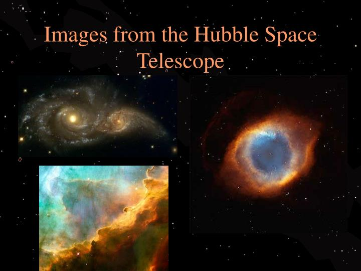 Images from the Hubble Space Telescope