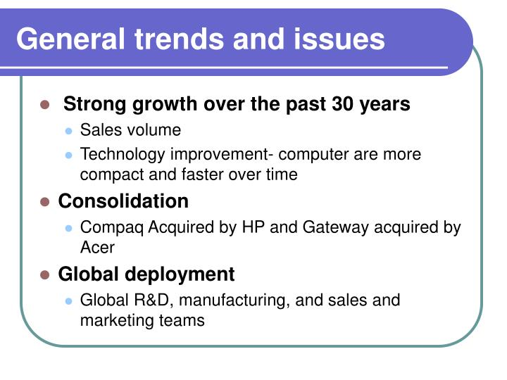General trends and issues