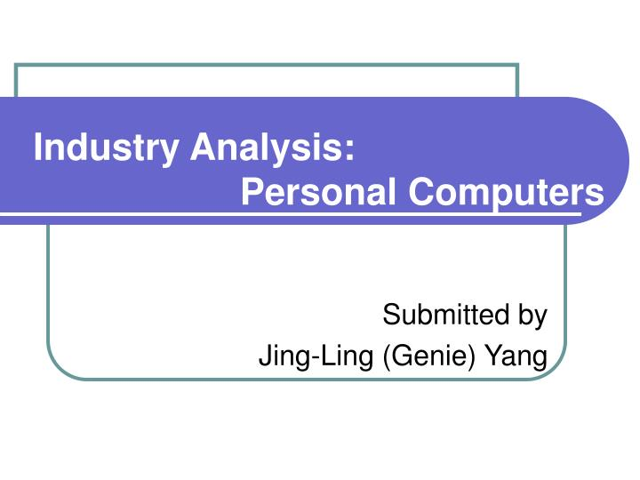 Industry analysis personal computers