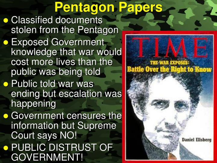 pentagon papers Daniel ellsberg: while we go on waging unwinnable wars on false premises, the pentagon papers tell us we must not wait 40 years for the truth.