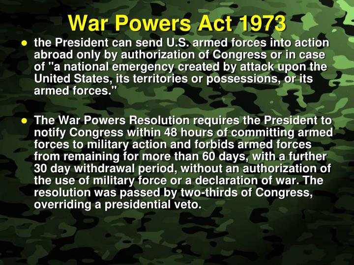 1973 war powers act essay The war power act of 1973 otherwise known as 'war powers resolution' is a law in the overhaul of war powers act a sample essay and since it.