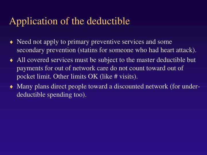 Application of the deductible