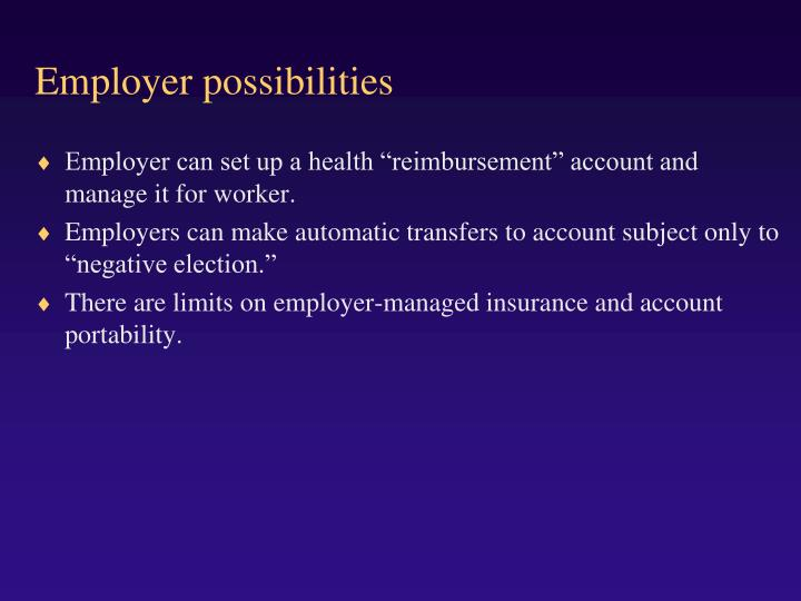 Employer possibilities