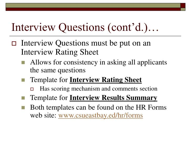 Interview Questions (cont'd.)…