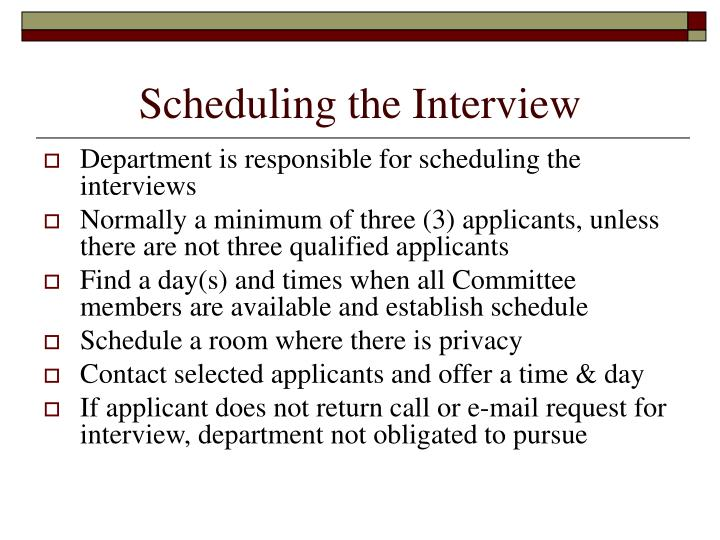 Scheduling the Interview