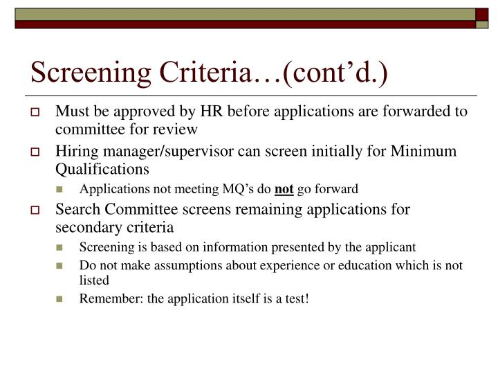 Screening Criteria…(cont'd.)