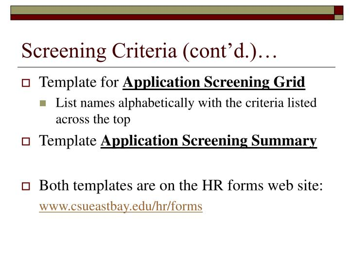Screening Criteria (cont'd.)…