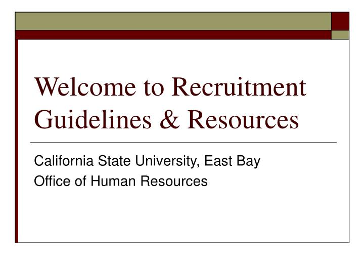 Welcome to recruitment guidelines resources
