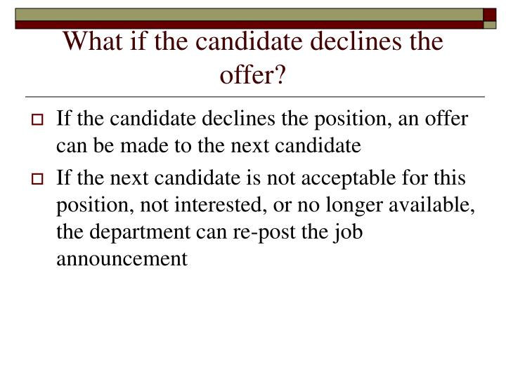 What if the candidate declines the offer?