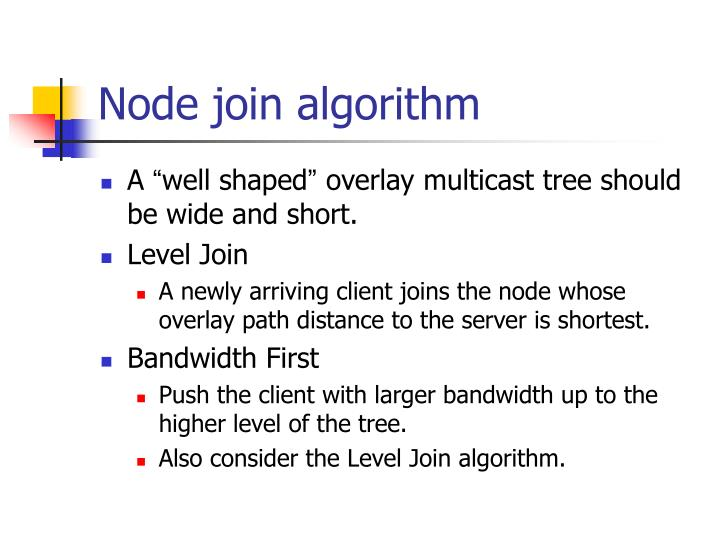 Node join algorithm