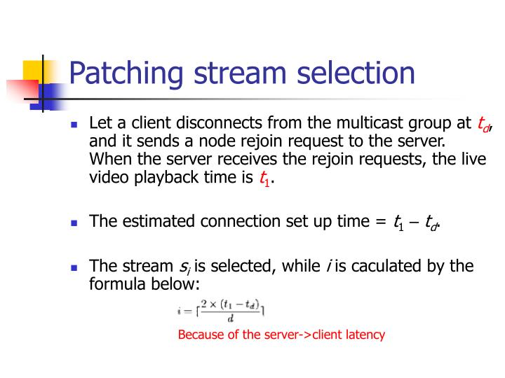 Patching stream selection