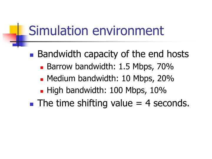 Simulation environment