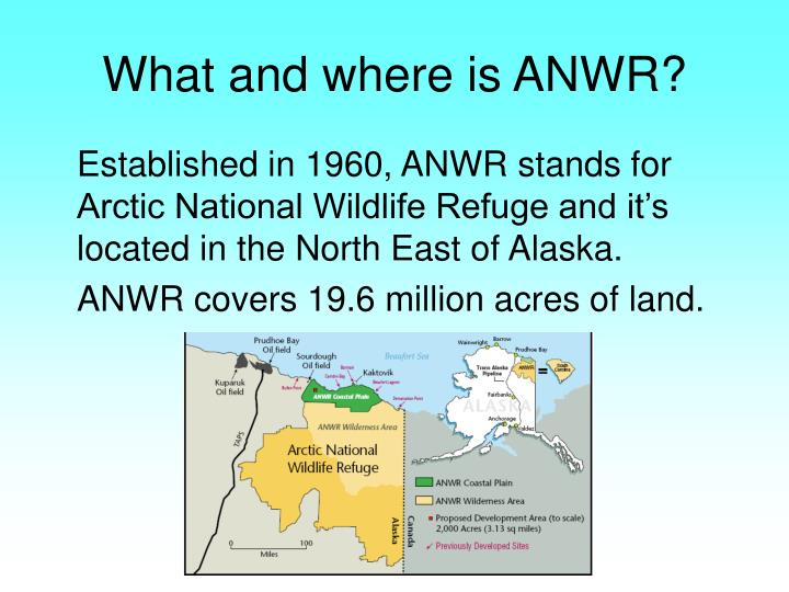 What and where is ANWR?
