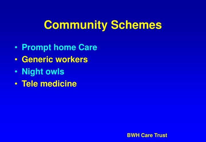 Community Schemes
