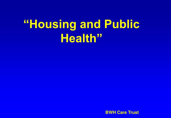 Housing and public health