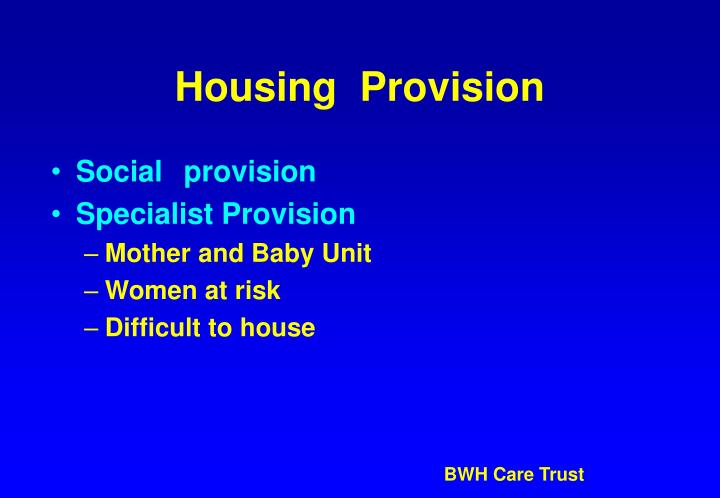 Housing  Provision