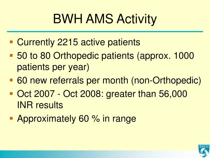 BWH AMS Activity