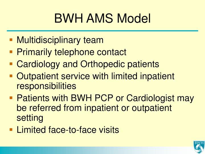 BWH AMS Model