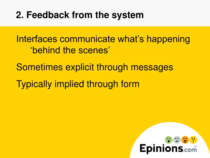 2. Feedback from the system