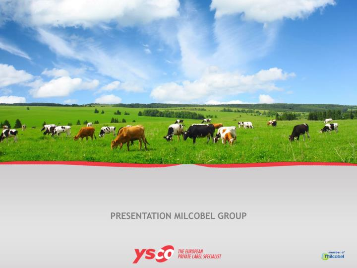 PRESENTATION MILCOBEL GROUP